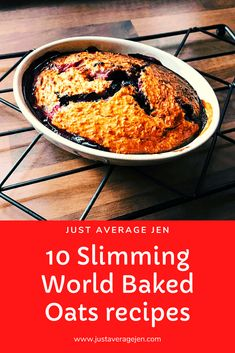 Baked Oats Slimming World, Slimming World Cake, Slimming World Diet Plan, Slimming World Breakfast, Slimming World Recipes Syn Free, Slimming World Overnight Oats, Slimming World Syn Values, Oats Recipes, Cooking Recipes
