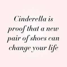 Cinderella is proof