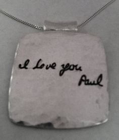 Personalized Love Letter In Your Own Handwritting with Your Own Words -  Silver Pendant -Made to Order. $97.00, via Etsy.
