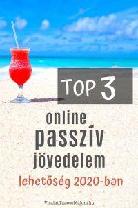 TOP 3 Online Passzív Jövedelem lehetőség 2020-ban - viszlattaposomalom.hu Life Advice, Money Management, Affiliate Marketing, 3 Online, Internet, Business, Homework, Blog, Life Tips