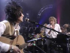 "Rod Stewart: ""Stay with Me"" (unplugged).  Rod in his element w/ this classic gem with Ronnie Wood on guitar."