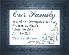 Cross Stitch Our Family - Poem  - A circle of Strength and Love, Founded on Faith, Joined by Love, Kept by God.