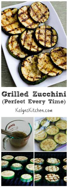 Grilled Zucchini is the perfect side dish for a summer holiday party, and this post shares all my tips for cooking it perfectly every time.  With the right choice for the dressing to marinate this can be #LowCarb #GlutenFree #Paleo and/or #Vegan. [from KalynsKitchen.com]