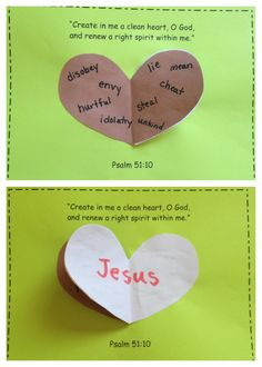"Psalm 51 Sunday School Craft: have kids brainstorm things that make their hearts dirty on brown side of heart, then flip heart over (turn ""page"") to white side to see how Jesus cleans our hearts."