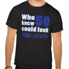 >>>Hello          50 Years Old Looks Good Tshirt           50 Years Old Looks Good Tshirt so please read the important details before your purchasing anyway here is the best buyThis Deals          50 Years Old Looks Good Tshirt today easy to Shops & Purchase Online - transferred directly se...Cleck See More >>> http://www.zazzle.com/50_years_old_looks_good_tshirt-235559170734328972?rf=238627982471231924&zbar=1&tc=terrest