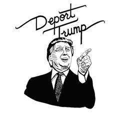 Deport Trump T-Shirt by SacrilegeClothingCo on Etsy