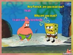 spongebob and patrick funny pictures with quotes Funny Patrick, Spongebob Patrick, Spongebob Memes, Spongebob Squarepants, Best Spongebob Quotes, Funny Picture Quotes, Funny Pictures, Reaction Pictures, Patrick Star Quotes