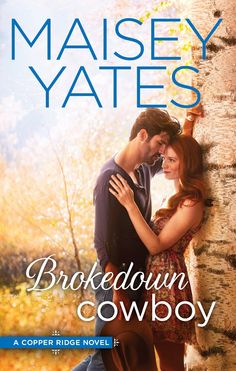 Brokedown Cowboy (Copper Ridge Book 3) - Kindle edition by Maisey Yates. Contemporary Romance Kindle eBooks @ Amazon.com.