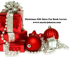 Christmas gift ideas for book lovers. Buy ebooks or paperbacks http://www.maria-johnsen.com/books/