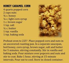 There's popcorn ... and then there's Honey Caramel Corn. This recipe from the Minnesota State Fair bee and honey superintendent would be the best. (From Minnesota State Fair: An Illustrated History, by Kathryn Strand Koutsky & Linda Koutsky, 2007.)