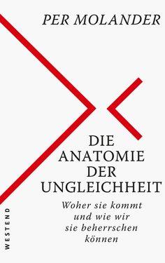 Die Anatomie der Ungleichheit eBook by Per Molander - Rakuten Kobo Calm, Cover, Mediathek, Products, Perspective Photography, Theory, Gadget