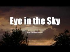 Eye In The Sky Alan Parsons Project Lyrics the best Music Love, Music Songs, Music Videos, Best Old Songs, Greatest Songs, Alan Parsons Project, Nightmare On Elm Street, World Music, Folklore