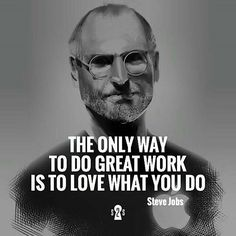 Wise words from the late Steve Jobs.
