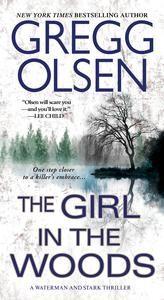 The Girl in the Woods ebook by Gregg Olsen