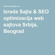 Izrada Sajta & SEO optimizacija web sajtova Srbija, Beograd