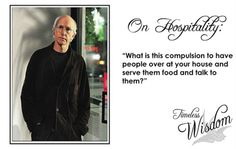 Curb Your Enthusiasm quote - Hospitality