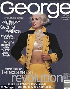 """George (October-November, 1995) On the cover of the first issue of the magazine """"George"""" is depicted a super-model Cindy Crawford, dressed in costume of George Washington. Description from amazingdata.com. I searched for this on bing.com/images"""