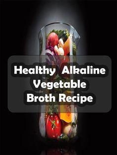 Alkaline Diet Vegetable Broth Recipe