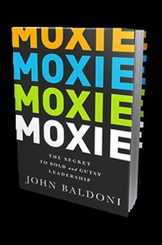 Do you have Moxie? - All of us can demonstrate moxie when the going gets tough. Preparing and developing yourself now sets you up to make better decisions when you do get knocked down. #leadership