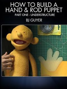 Learn to fabricate hand and rod puppets with master puppet builder & performer, BJ Guyer (The Muppets, Crank Yankers, Glee). Puppet Toys, Marionette Puppet, Sock Puppets, Puppet Crafts, Puppet Show, Shadow Puppets, Hand Puppets, Finger Puppets, Ventriloquist Puppets
