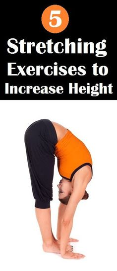 Need some extra inches to your height? These 5 stretching workouts will help you to increase height.