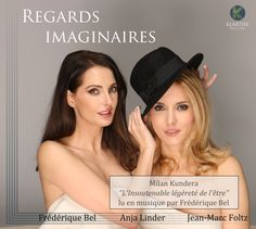 Frédérique Bel - Anja Linder - Jean-Marc Foltz / Regards Imaginaires - M...
