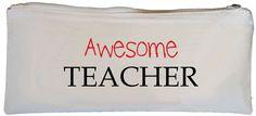 Awesome Teacher Pencil Case