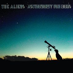 Astronomy For Dogs de The Aliens