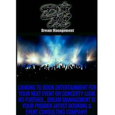 Dream Management LLC is a full service global Artist Booking and Event Consulting company providing talent buyers top name recording Artist for Tours, Concerts, Fairs, Festivals, Nightclubs, Casinos and Corporate Events. Who would you like us to put on the stage for you?? For more info check out www.dreammgmtco.com  or contact us info@dreammgmtco.com #Artists #ArtistsBooking #EventPlanner #EventPlanning #Comedians #Hosts #DJs #Venues #TourPlanning #Consulting #Marketing #Branding #Promotions…