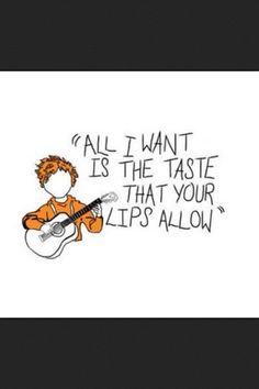 Give Me Love -Ed Sheeran ... my new favorite song!!