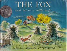 vintage kids Peter Spier book The Fox Went Out On A Chilly Night, Caldecott winner, gorgeous New England farm illustrations, fun folk song