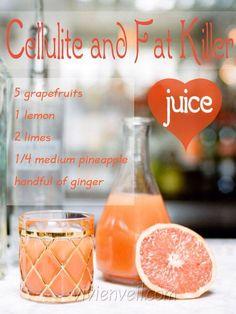 """Cellulite and fat killer juice""  grapefruit, lemon, lime, pineapple, ginger"