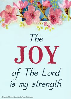 The joy of the Lord will be my strength I will not falter, I will not faint He… Praise The Lords, Praise And Worship, Scripture Quotes, Bible Scriptures, Lord Is My Strength, Joy Of The Lord, Everlasting Love, Lord And Savior, Prayer Request