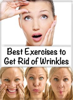 Best Exercises to Get Rid of Wrinkles
