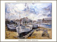 Ernest Descals.Artista Pintor: PINTURAS-MARINA-PALAMOS-PINTURA-PAISATGES-CATALUNY...