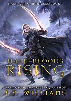 Half-Bloods Rising by JT Williams, Learn more about this book and many others on the Indie Fantasy Reading List. Book 1, This Book, Pdf Book, Fantasy Books To Read, Popular Books, Half Blood, Book Cover Art, Visual Development, Book Recommendations
