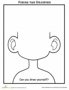 Worksheets: Finish the Drawing: Can You Draw Yourself?