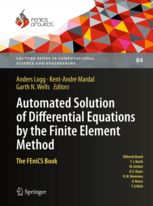Automated solution of differential equations by the finite element method : the FEniCS book / Anders Logg, Kent-Andre Mardal, Garth Wells, editors. 2012. Máis información:  http://www.springer.com/mathematics/computational+science+%26+engineering/book/978-3-642-23098-1
