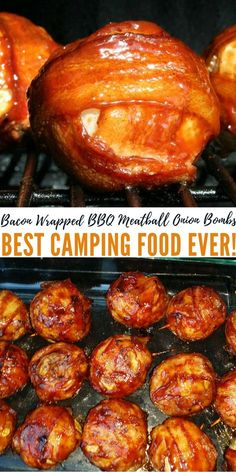 Bacon Wrapped BBQ Meatball Onion Bombs - Best Camping Food Ever! - I make these in advance and keep them in a cooler until we need to eat. You can cook these in aluminium foil straight on the fire. This is great because you don't have to lug around heavy skillets. I promise that once you try these you will want to make these every time you go camping.