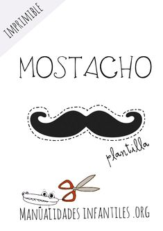 Plantilla mostacho para imprimir Cajas Silhouette Cameo, Fathers Day Crafts, Party Time, Events, Ideas, Infant Crafts, Mustache Template, Happy Fathers Day, Thoughts