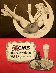 Acme Beer.... THE BEER WITH THE HIGH I.Q.....