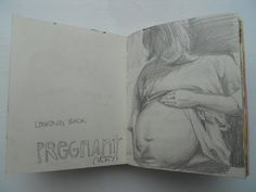 12. A drawing of a photo of myself. I was so huge when I was pregnant with the twins. Here I was only 7 months pregnant.
