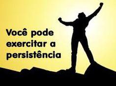 exercitar a persistencia