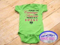 Princess rides in a dodge infant one piece bodysuit. Perfect baby shower gift. A personal favorite from my Etsy shop https://www.etsy.com/listing/534910662/forget-the-carriage-this-princess-rides
