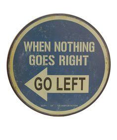 'Go Left'