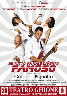 """TG Musical e Teatro in Italia: Al Teatro Ghione """"Se tutto va male, divento famoso..."""