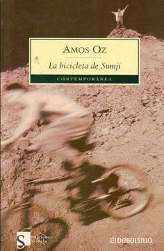 """""""La bicicleta de Sumji"""" Amos Oz. Libros que meter en la maleta este verano"""