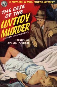 The Case of the Untidy Murder by Frances & Richard Lockridge Avon Christmas 2014 Vintage Book Covers, Comic Book Covers, Detective, Pulp Fiction Book, Fiction Novels, Pulp Magazine, Magazine Covers, Up Book, Book Art