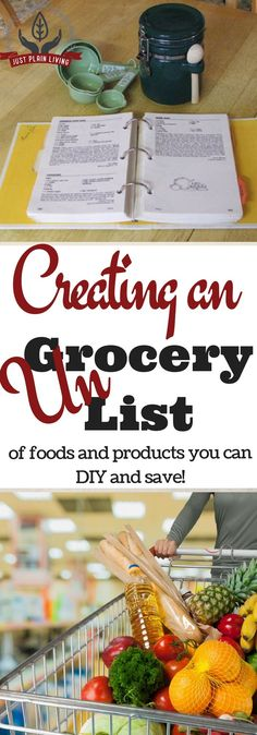 Create Your UNgrocery list https://www.justplainmarie.ca/create-your-ungrocery-list/There?utm_campaign=coschedule&utm_source=pinterest&utm_medium=Just%20Plain%20Marie%20-%20Sustainable%2C%20Self%20Reliant%20Living&utm_content=Create%20Your%20UNgrocery%20list are so many things that you can make at home instead of buying! Start creating your ungrocery list!