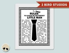 Pin for Later: 17 Quotes That Perfectly Describe Boys The Rules of Little Men Teach your son how to be a gentleman with some adorable guidelines ($6).